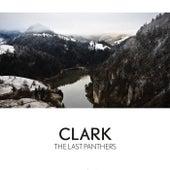 The Last Panthers von Clark
