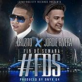 Fin de Semana (feat. Cruzito) by Jordie Rivera