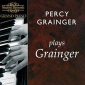 Percy Grainger Plays Grainger de Various Artists