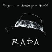 Tengo un Candombe para Gardel by Rubén Rada