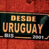 Desde Uruguay Bis de Various Artists