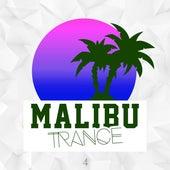 Malibu Trance, Vol. 4 by Various Artists
