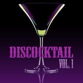 Discocktail, Vol. 1 de Various Artists