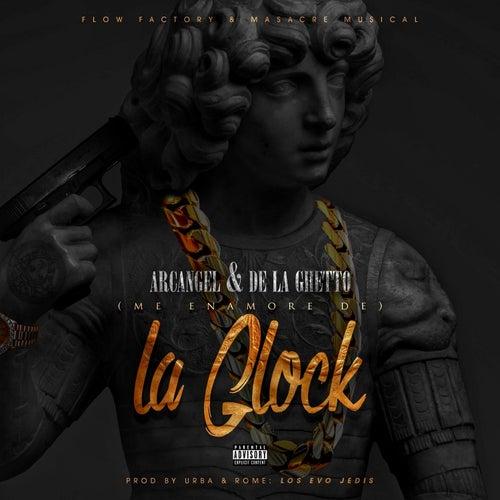 Me Enamoré de la Glock by Arcangel & De La Ghetto