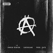 Anarchy (feat. EARTHGANG) - Single de Jarren Benton