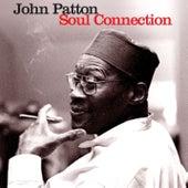 Soul Connection by John Patton