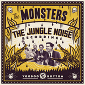 The Jungle Noise Recordings by The Monsters