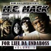 For Life da Undaboss: Volume 5 by M.C. Mack
