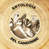 Antologia del Candombe by Various Artists