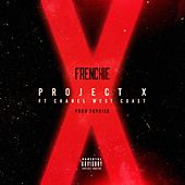 Project X (feat. Chanel West Coast) - Single by Mellee Fresh