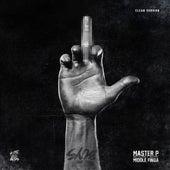 Middle Finga (feat. No Limit Boys) - Single von Master P
