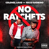 No Ratchets (feat. Ricco Barrino) - Single de Colonel Loud