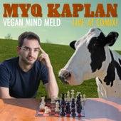Vegan Mind Meld - EP by Myq Kaplan