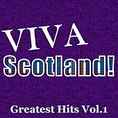 Viva Scotland! Greatest Hits, Vol.1 by Various Artists