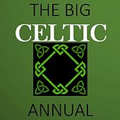 The Big Celtic Annual by Various Artists