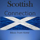 Scottish Connection: Music from Home by Various Artists