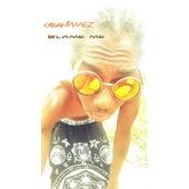 Blame Me - Single by GranDimez