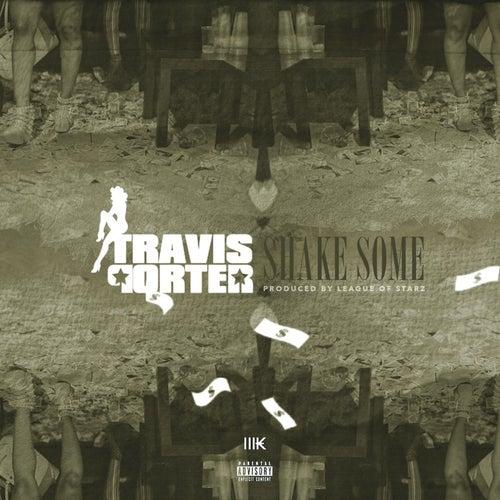 Shake Some - Single by Travis Porter