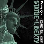 Statue of Liberty (feat. E-40, Nef the Pharaoh & Ezale) - Single von Philthy Rich