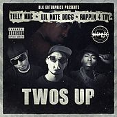 Twos Up (feat. Lil Nate Dogg & Rappin' 4-Tay) - Single von Telly Mac
