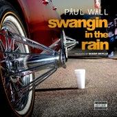Swangin In The Rain - Single by Paul Wall
