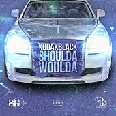 Shoulda Woulda - Single de Kodak Black