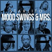 Mood Swings & Mrs. - Single by Starlito