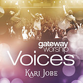 Gateway Worship Voices de Kari Jobe
