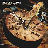 Smash the Clock by Bruce Foxton