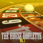 The House Roulette, Vol. 1 von Various Artists