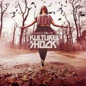 Dance Or Die - EP de Kultur Shock
