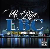 We Run LBC (Hosted by Warren G) von Various Artists