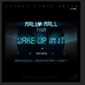 Wake Up In It (feat. Sean Kingston, French Montana & Pusha T) - Single (iTunes) von Tyga