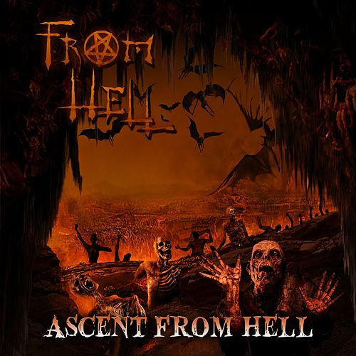 Ascent From Hell by From Hell