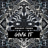 Give It de Swanky Tunes