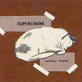 Watery Hands by Superchunk