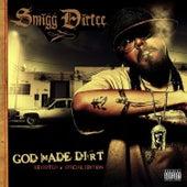 God Made Dirt (Special Edition) by Smigg Dirtee