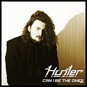 Can I Be the One? by Hunter