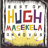 The Best Of Hugh Masekela by Hugh Masekela