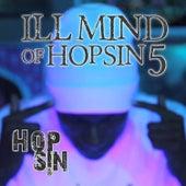 Ill Mind of Hopsin 5 - Single by Hopsin