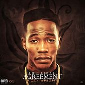 The First Agreement von Dizzy Wright