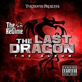 Yukmouth Presents: The Last Dragon von Various Artists