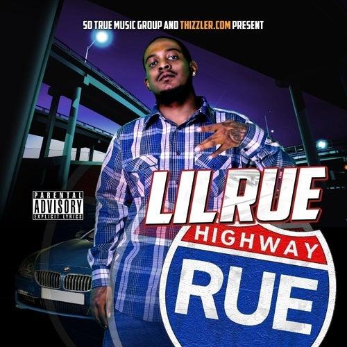 Highway Rue by Lil Rue