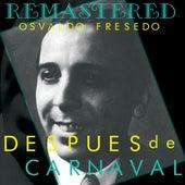 Después de carnaval by Osvaldo Fresedo