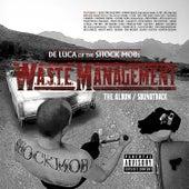 De Luca of The Shock Mob Presents: Waste Management de Various Artists