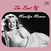 The Best of Marilyn Monroe Medley: I Wanna Be Loved By You / My Heart Belongs to Daddy / Diamonds Are the Girl's Best Friend / Some Like It Hot / A Little Girls from Little Rock /I'm Through With Love von Marilyn Monroe