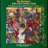 Jubilation V:  Joy to the World by Montreal Jubilation Gospel Choir