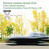 Jubilation X - I'll Take You There by Montreal Jubilation Gospel Choir