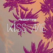 Kiss Me by Fingertips
