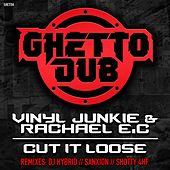 Cut It Loose di Vinyl Junkie